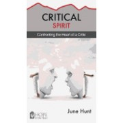 Critical Spirit: Confronting the Heart of a Critic