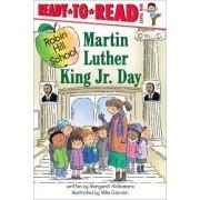 Martin Luther King Jr. Day by Margaret McNamara