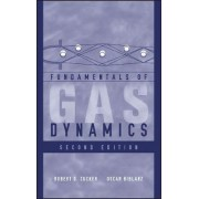 Fundamentals of Gas Dynamics by Robert D. Zucker
