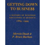 Getting Down to Business by Mervin Daub