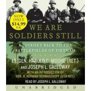 We Are Soldiers Still by Harold G Moore