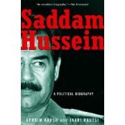 Saddam Hussein by Reader in War Studies Efraim Karsh