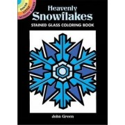 Heavenly Snowflakes Stained Glass Coloring Book by John Green