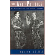 From Art to Politics by Murray Edelman