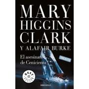 El Asesinato de Cenicienta / The Cinderella Murder: An Under Suspicion Novel by Mary Higgins Clark