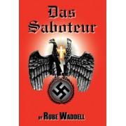 Das Saboteur by Donald Ritchie Waddell