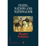 States, Nations and Nationalism by Hagen Schulze