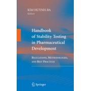 Handbook of Stability Testing in Pharmaceutical Development by Kim Huynh-Ba