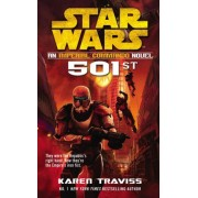 Star Wars: Imperial Commando: 501st by Karen Traviss