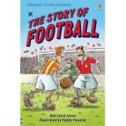 The Story of Football by Rob Lloyd Jones