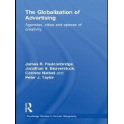 The Globalization of Advertising by James R. Faulconbridge