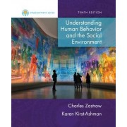 Empowerment Series: Understanding Human Behavior and the Social Environment by Charles Zastrow