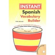 Instant Spanish Vocabulary Builder by Tom Means