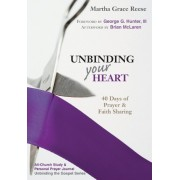 Unbinding Your Heart by Gay Reese