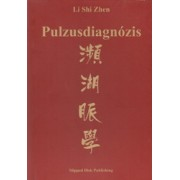 Pulzusdiagnózis - Li Shi Zhen ( HKO)