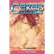 Ceres: Celestial Legend: Volume 11 by Yuu Watase