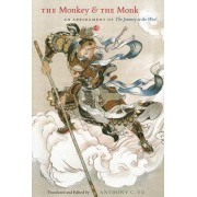 The Monkey and the Monk by Anthony C. Yu