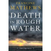 Death in Rough Water by Francine Mathews