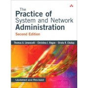 The Practice of System and Network Administration by Thomas A. Limoncelli