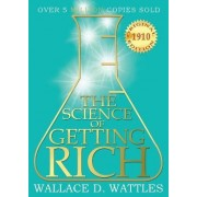 The Science of Getting Rich by Wallace D Wattles