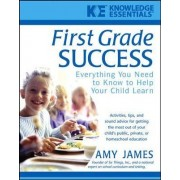 First Grade Success by Amy James
