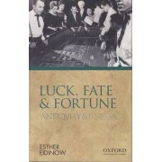Luck, Fate and Fortune by Esther Eidinow