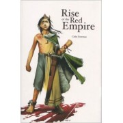 The Rise of the Red Empire by Colin Foreman
