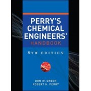 Perry's Chemical Engineers' Handbook by Don W. Green