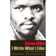 I Write What I Like by Malusi Mpumlwana