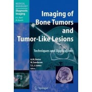 Imaging of Bone Tumors and Tumor-like Lesions by A. Mark Davies