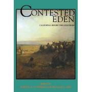 Contested Eden by Ramon A. Gutierrez