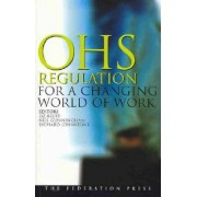 Occupational Health and Safety Regulation for a Changing World of Work by Elizabeth Bluff