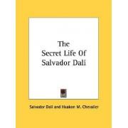 The Secret Life of Salvador Dali by Salvador Dali