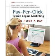 Pay-Per-Click Search Engine Marketing by David Szetela