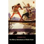 The Merry Adventures of Robin Hood (AD Classic Library Edition) by Howard Pyle