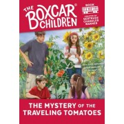 The Mystery of the Traveling Tomatoes by Gertrude Chandler Warner