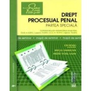 Drept procesual penal. Partea speciala. Mapa de seminar - Ion Neagu