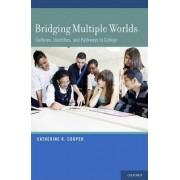 Bridging Multiple Worlds by Catherine R. Cooper