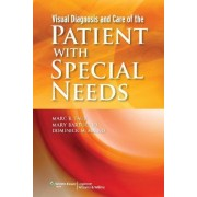 Visual Diagnosis and Care of the Patient with Special Needs by Marc B. Taub