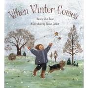 When Winter Comes by Nancy Van Laan