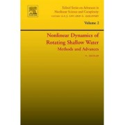 Nonlinear Dynamics of Rotating Shallow Water: Methods and Advances: Volume 2 by Vladimir Zeitlin