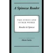 A Spinoza Reader by Benedictus de Spinoza