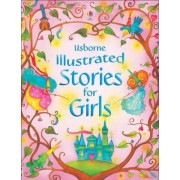 Illustrated Stories for Girls by Various