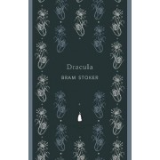 Dracula (Penguin Classics Deluxe Edition) by Bram Stoker