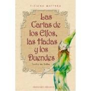 Las Cartas De Los Elfos, Las Hadas Y Los Duendes by T. Mattera