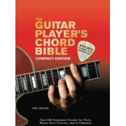 The Guitar Player's Chord Bible by Phil Capone