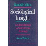 Sociological Insight by Professor of Sociology Randall Collins