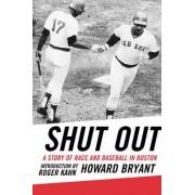 Shut Out by Howard Bryant