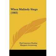 When Malindy Sings (1903) by Paul Laurence Dunbar