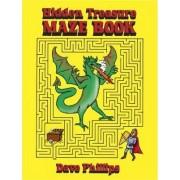 Hidden Treasure Maze Book by Dave Phillips